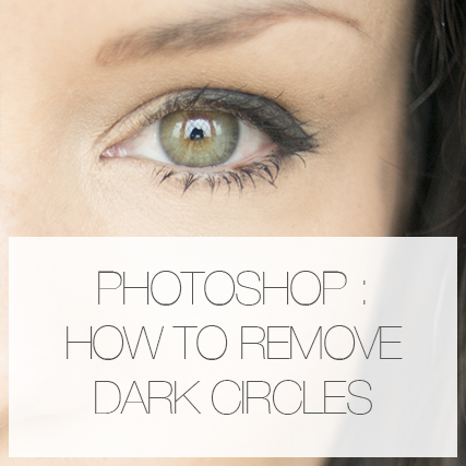 How to remove dark circles in Photoshop