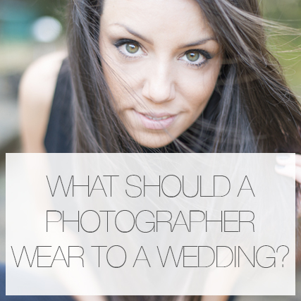 What should a photographer wear on a wedding day?